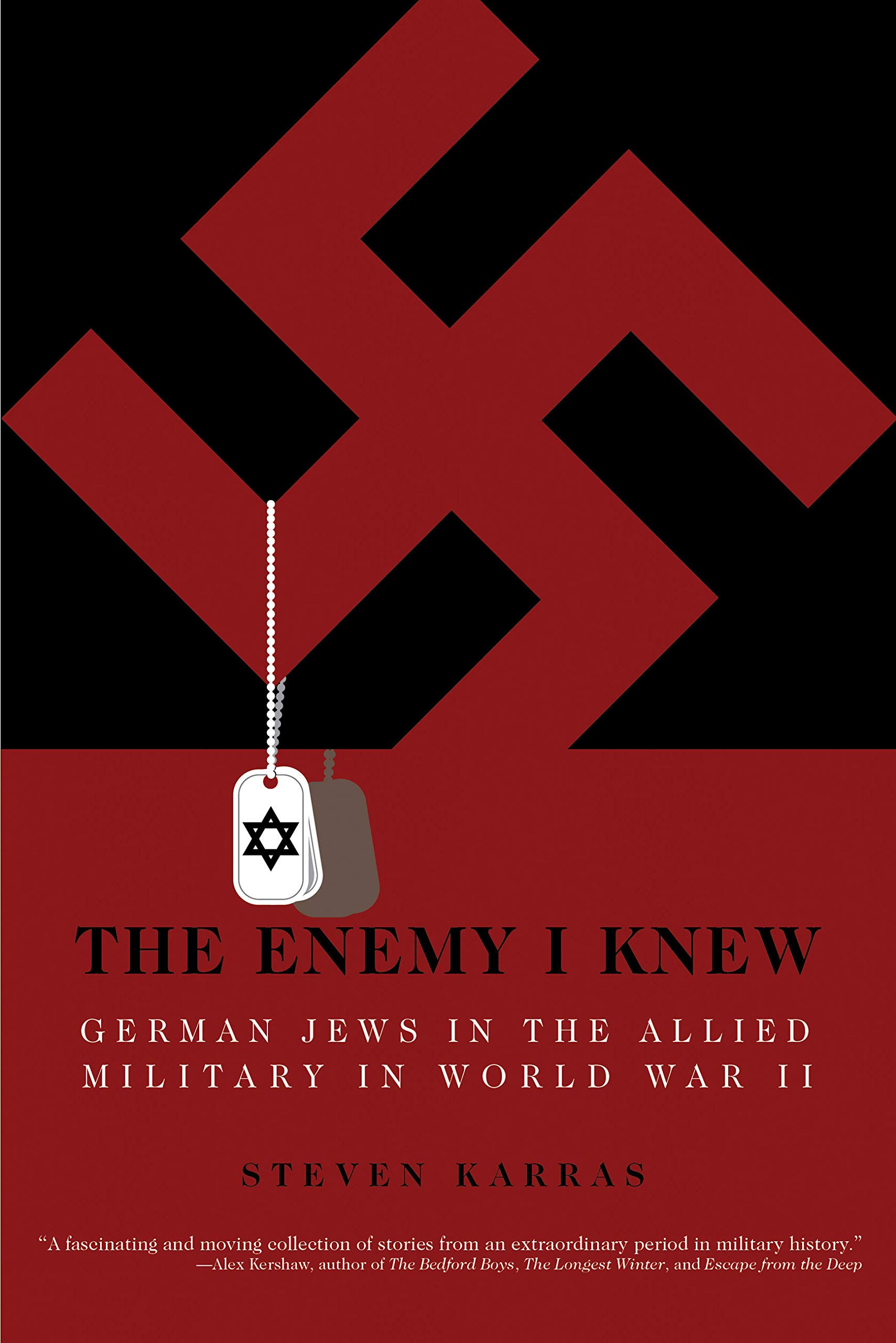 The Enemy I Knew: German Jews in the Allied Military in World War II ebook