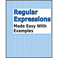 Regular Expressions: Made Easy With Examples (English Edition)