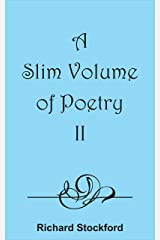 A Slim Volume of Poetry II Kindle Edition