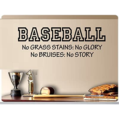 """Baseball No Grass Stains No Glory No Bruises No Story Sports Vinyl Wall Decal Kids Room 10""""x30"""": Home & Kitchen"""