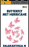 Butterfly met Hurricane