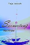 Sonnentanz: Nachthaar