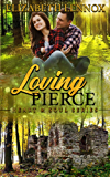 Loving Pierce (Heart & Soul Book 4)