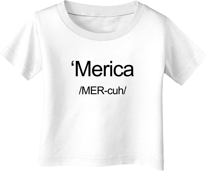 TooLoud Merica Text Infant T-Shirt