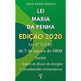 Lei Maria da Penha (Lei nº 11.340, de 7 de agosto de 2006): Inclui Busca de Artigos diretamente no Índice e Atualizações Auto