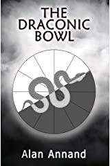 The Draconic Bowl Kindle Edition