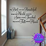 The Best and Most Beautiful - Wall Decal Sticker Quote lounge living room bedroom (Large)