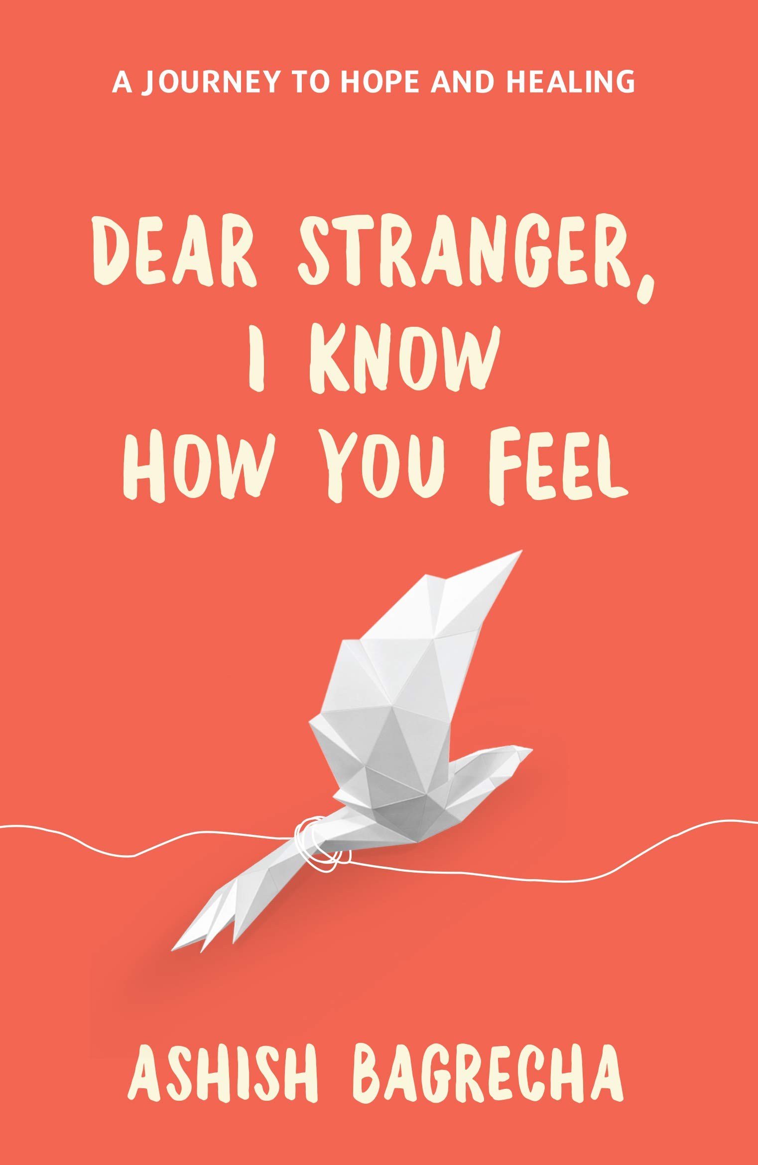 Dear Stranger, I Know How You Feel | Book Inspirational