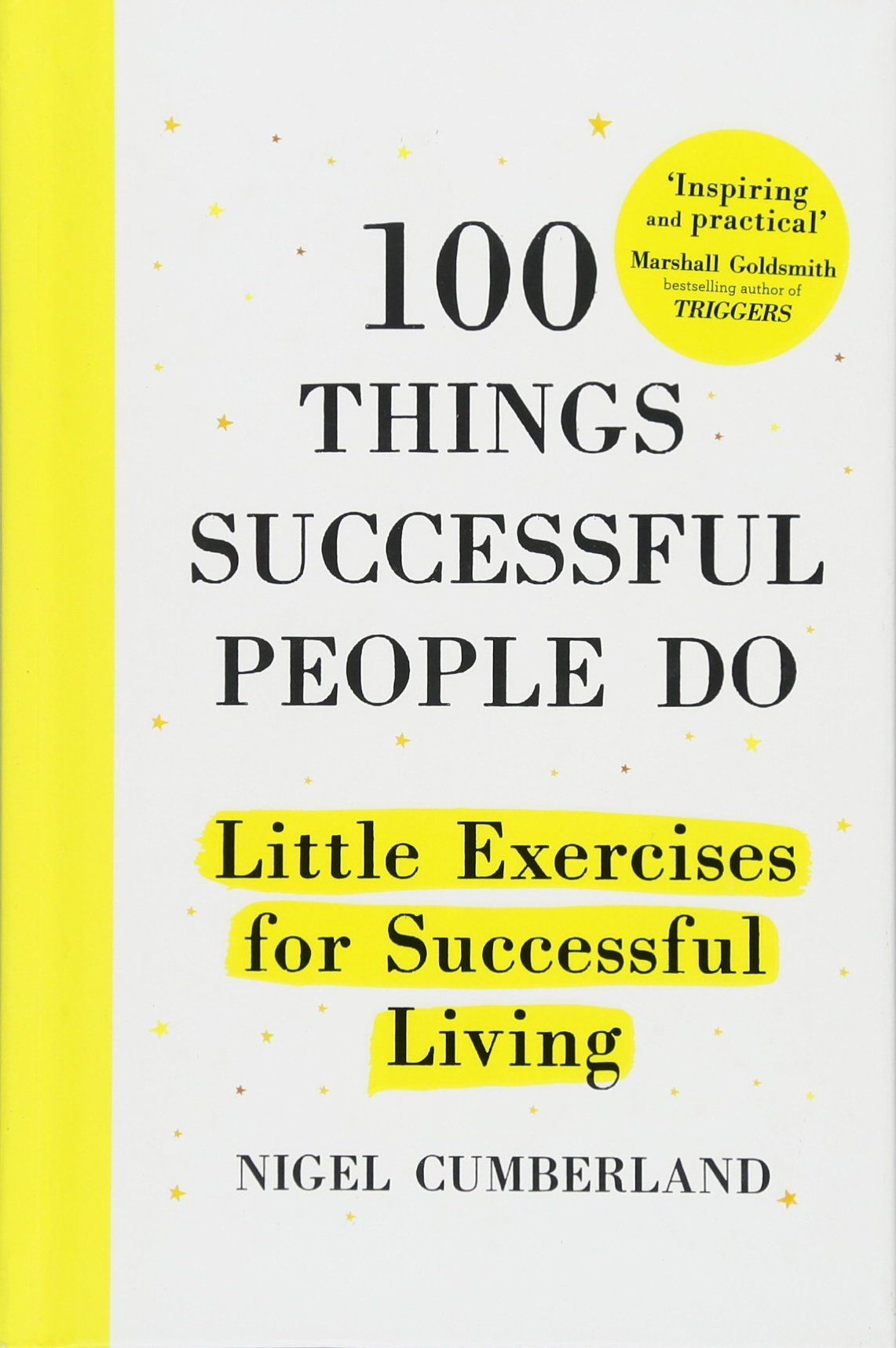 100 Things Successful People Do: Little Exercises for Successful Living pdf