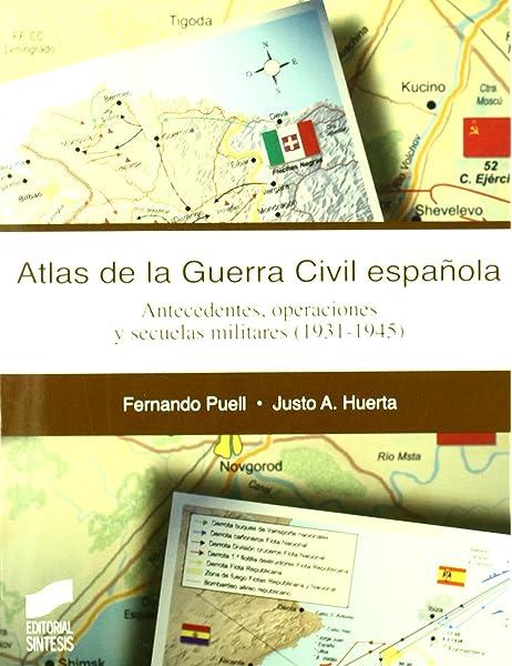 Atlas de la guerra civil española: 11 Atlas históricos: Amazon.es ...