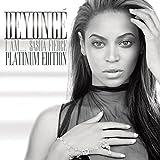 I Am...Sasha Fierce - Platinum Edition [Explicit]