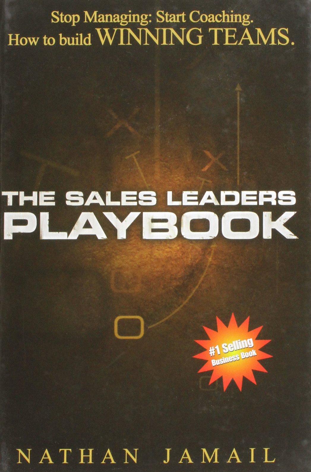 Read Online The Sales Leaders Playbook: Stop Managing, Start Coaching PDF