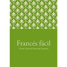 Francés fácil (Spanish Edition) Aug 1, 2011