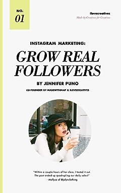 Instagram Marketing: Grow Real Followers