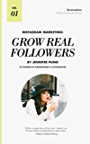 Instagram Marketing: Grow Real Followers (English Edition)