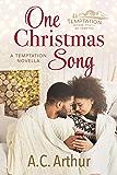 One Christmas Song: A Temptation Novella (Temptation Series Book 4)