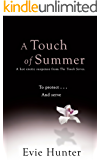 A Touch of Summer: A Hot Erotic Suspense. (The Touch Series Book 2)