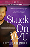 Stuck on You (Unscripted Love)