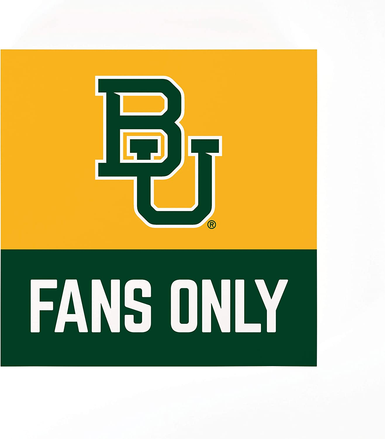 P. Graham Dunn Baylor University Fans Only 5.5 x 5.5 MDF Wood Tabletop Word Block Sign