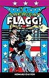 American Flagg! - Volume 1