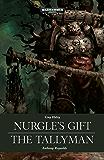 Nurgle's Gift and The Tallyman (Warhammer 40,000)