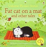 Fat cat on a mat and other tales. Ediz. illustrata. Con CD (Prime letture)