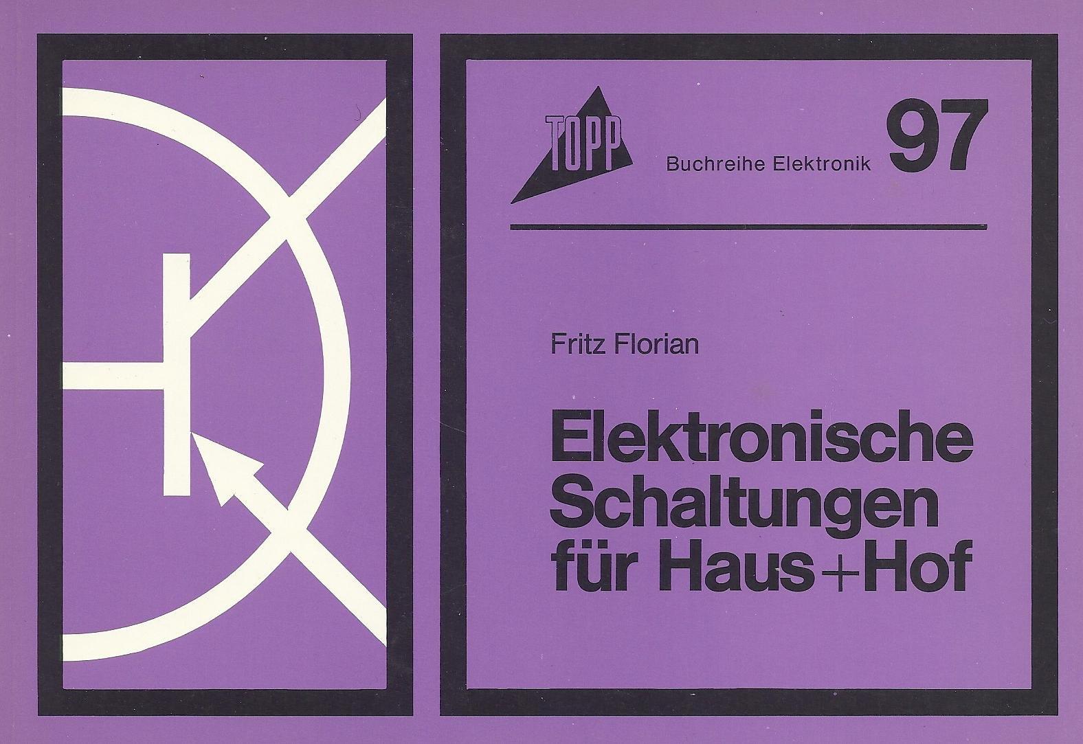 Elektronische Schaltungen für Haus und Hof.: Amazon.de: Fritz ...