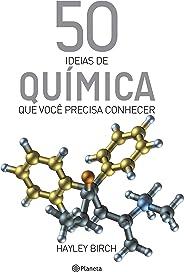 50 ideias de química que você precisa conhecer