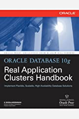 Oracle Database 10g Real Application Clusters Handbook (Oracle Press) Kindle Edition