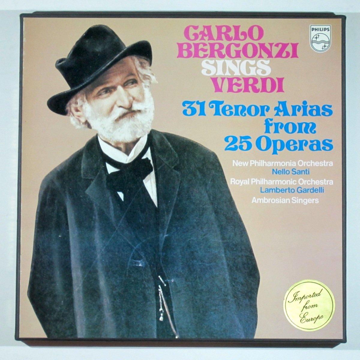 Carlo Bergonzi Sings Verdi: 31 Tenor Arias from 25 Operas