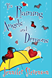 It's Raining Angels and Demons: A Slacker Demons Novel