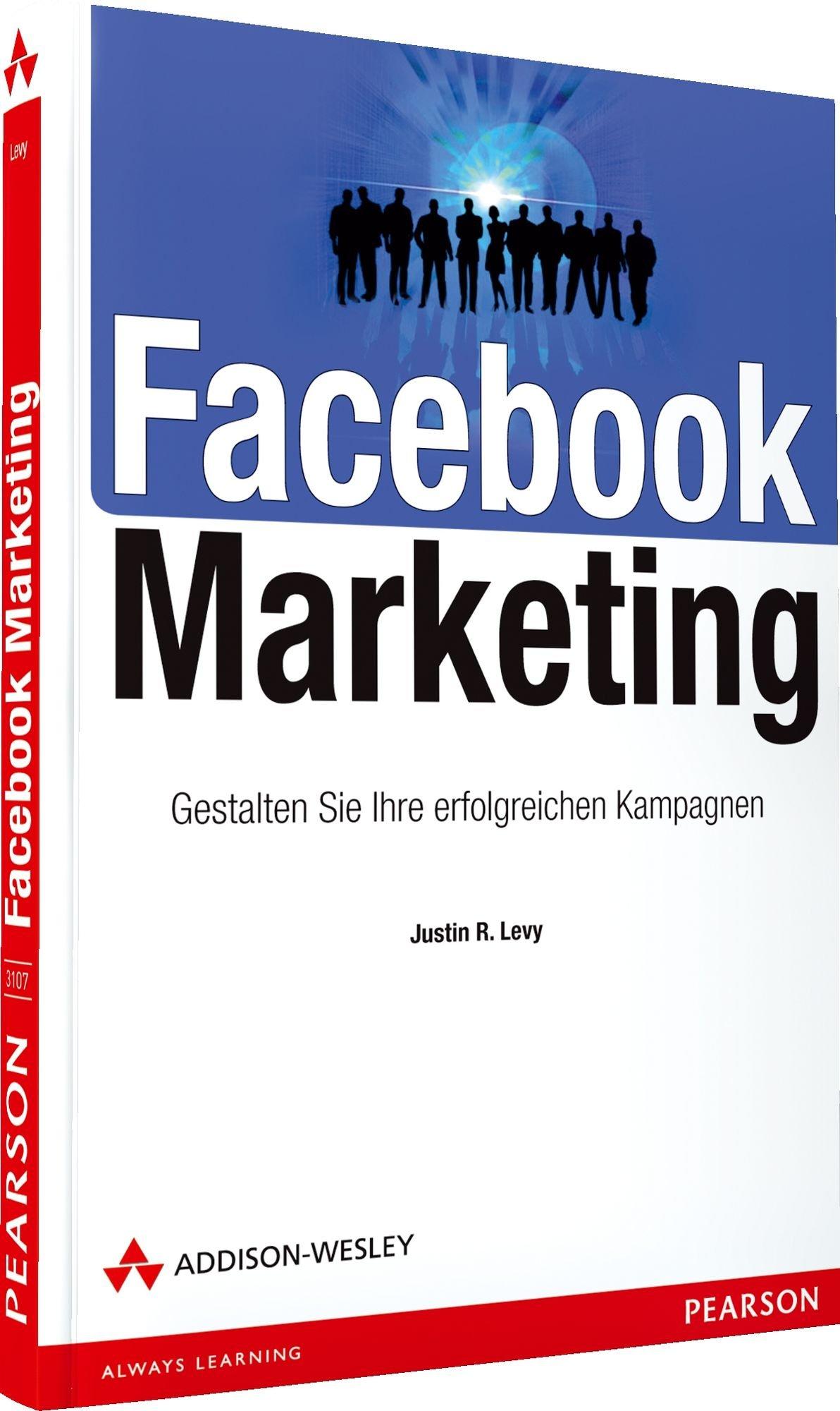 Facebook Marketing: Gestalten Sie Ihre erfolgreichen Kampagnen (Bizztec)