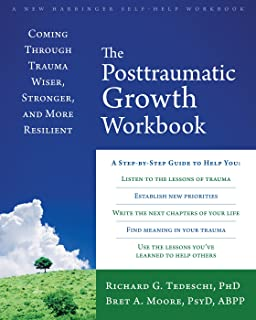 Posttraumatic Growth: Positive Changes in the Aftermath of Crisis