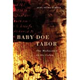 Baby Doe Tabor: The Madwoman in the Cabin