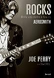 ROCKS minha vida dentro e fora do Aerosmith