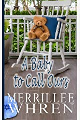 A Baby to Call Ours (Front Porch Promises) Paperback