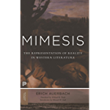 Mimesis: The Representation of Reality in Western Literature - New and Expanded Edition (Princeton Classics Book 78)
