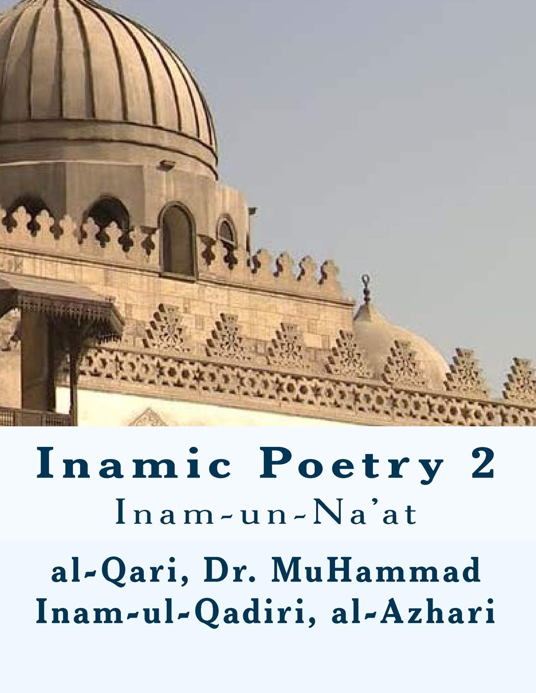 Inamic Poetry 2: Inam-un-Na'at (Volume 2) ebook