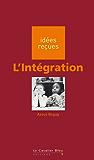 L'Intégration: idées reçues sur l'intégration