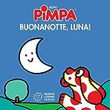 Pimpa buonanotte, luna! (I Mini Cubetti)