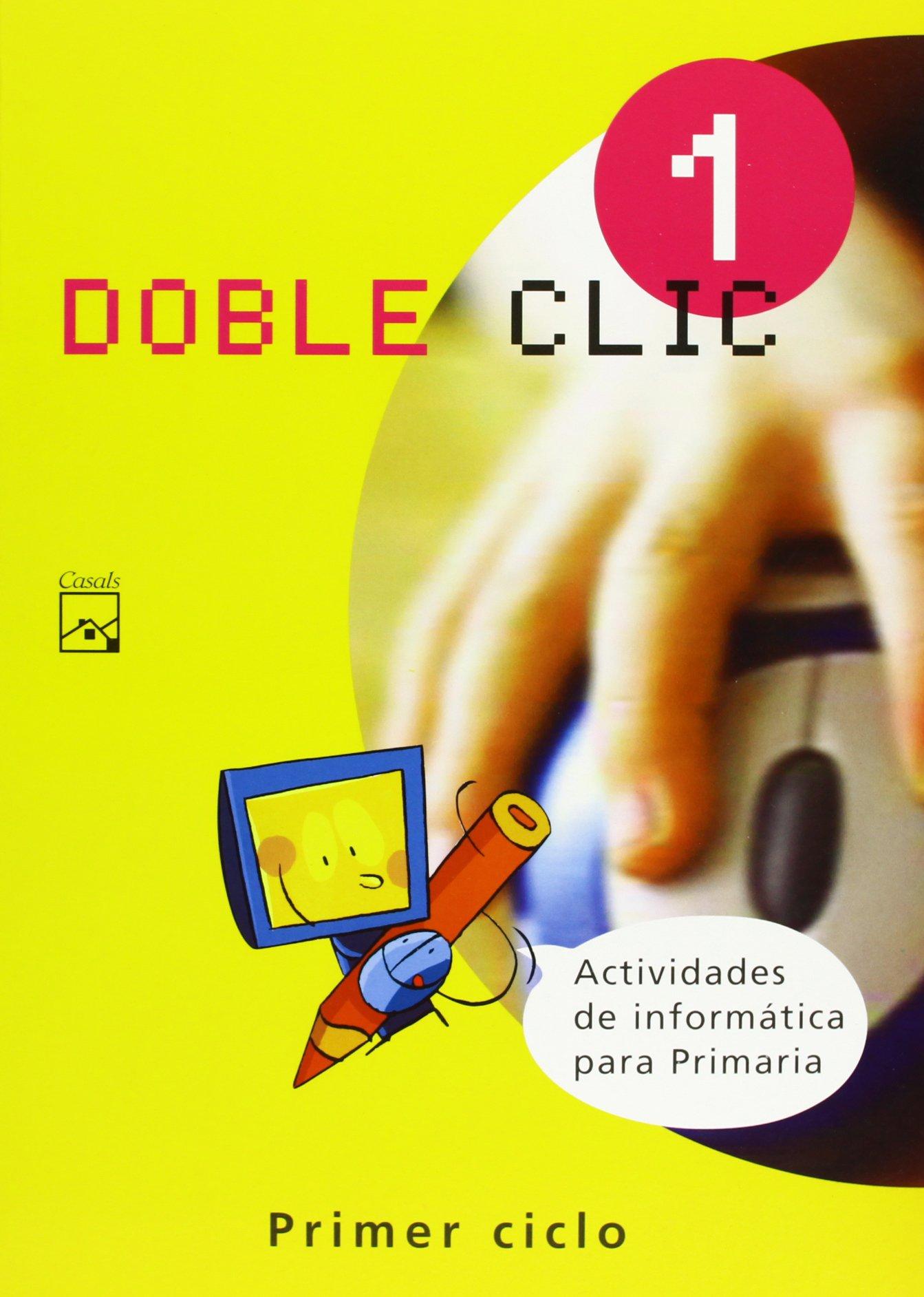 Doble Clic 1. Actividades de informática para Primaria ...
