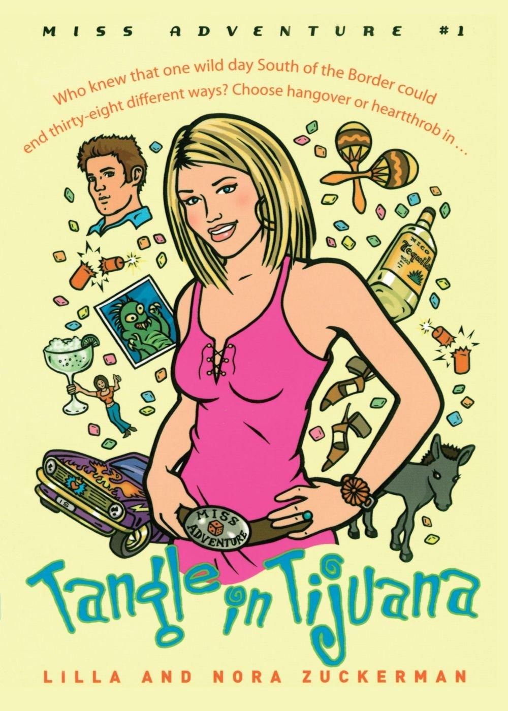 Download Tangle in Tijuana: Miss Adventure #1 (Miss Adventures) pdf epub