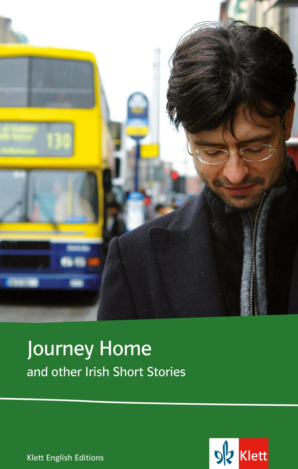 Journey Home and other Irish Short Stories: And other Irish Short Stories. Englische Lektüre für die Oberstufe. Originaltext mit Annotationen und Zusatztexten (Klett English Editions)