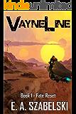 VayneLine: Fate Reset