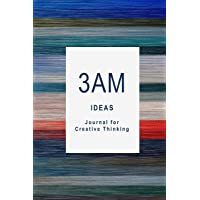 3am Ideas: Journal for Creative Thinking