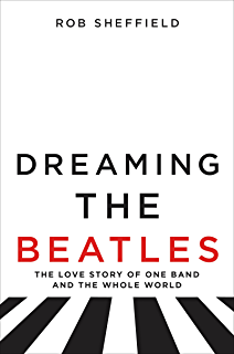 Amazon love is a mix tape life and loss one song at a time dreaming the beatles the love story of one band and the whole world fandeluxe Image collections