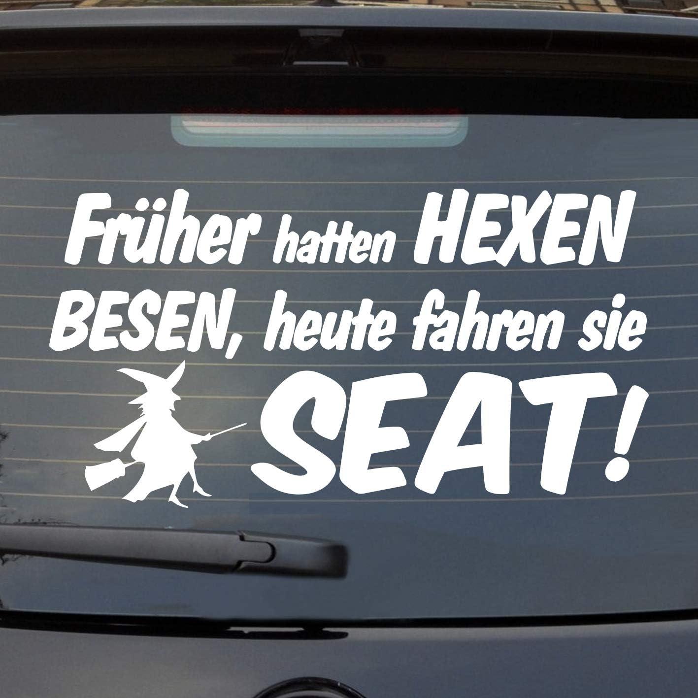 Auto Aufkleber Früher Hatten Hexen Besen Heute Fahren Sie Seat Heckscheibe Auto