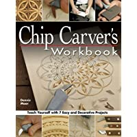 Chip Carver's Workbook: Teach Yourself with 7 Easy