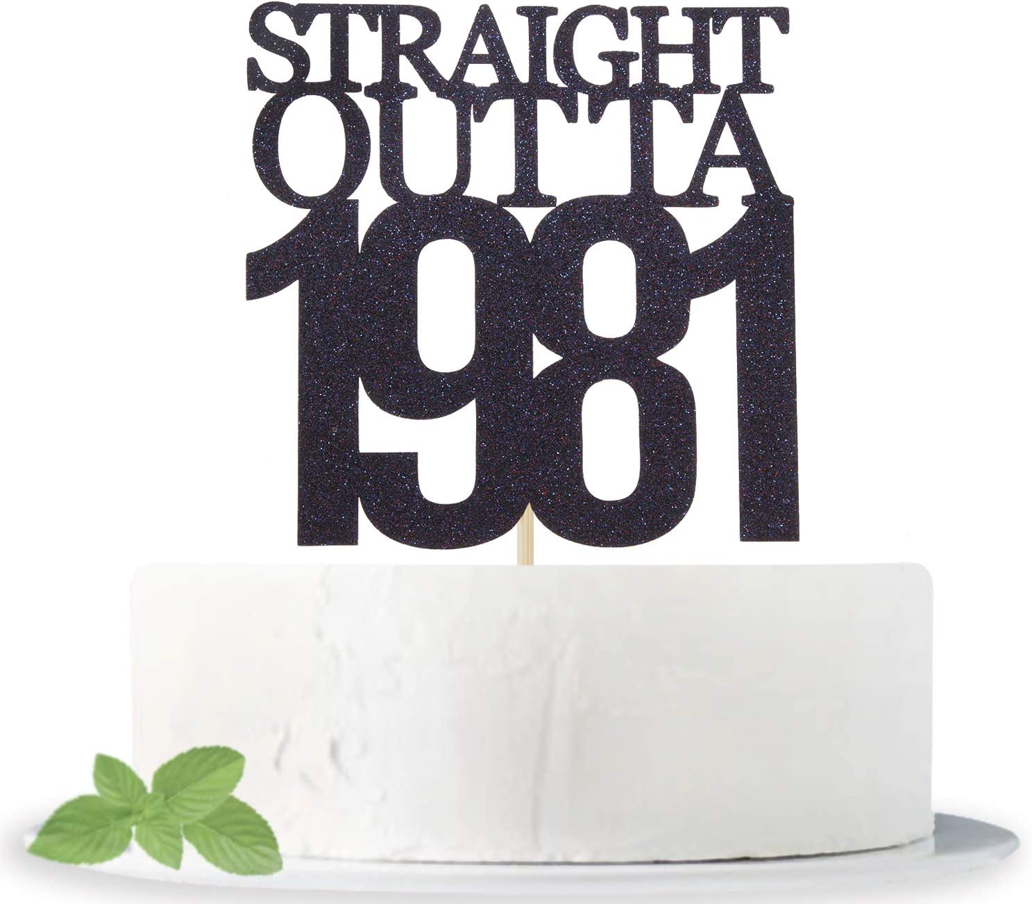 Black Glitter Straight Outta 1981 Cake Topper - Cheers to 40 Years - 40 and Fabulous Cake Topper - 40th Birthday/Wedding Anniversary Party Sign Decorations