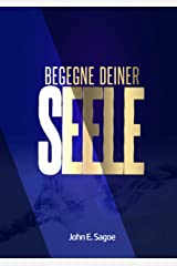 Begegne Deiner Seele (German Edition) Kindle Edition
